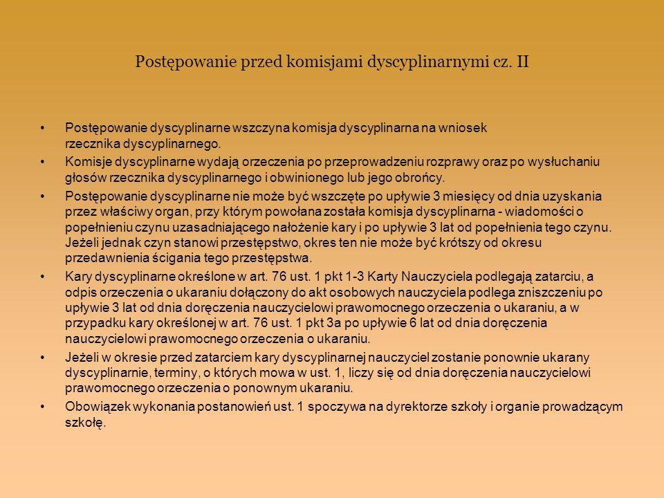 Postępowanie przed komisjami dyscyplinarnymi cz. II Postępowanie dyscyplinarne wszczyna komisja dyscyplinarna na wniosek rzecznika dyscyplinarnego. Ko