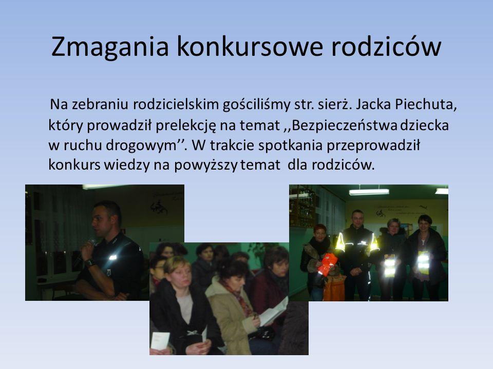 Zmagania konkursowe rodziców Na zebraniu rodzicielskim gościliśmy str.