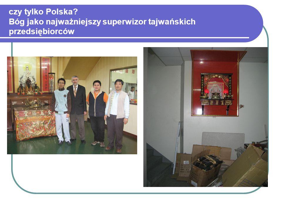 czy tylko Polska? Bóg jako najważniejszy superwizor tajwańskich przedsiębiorców
