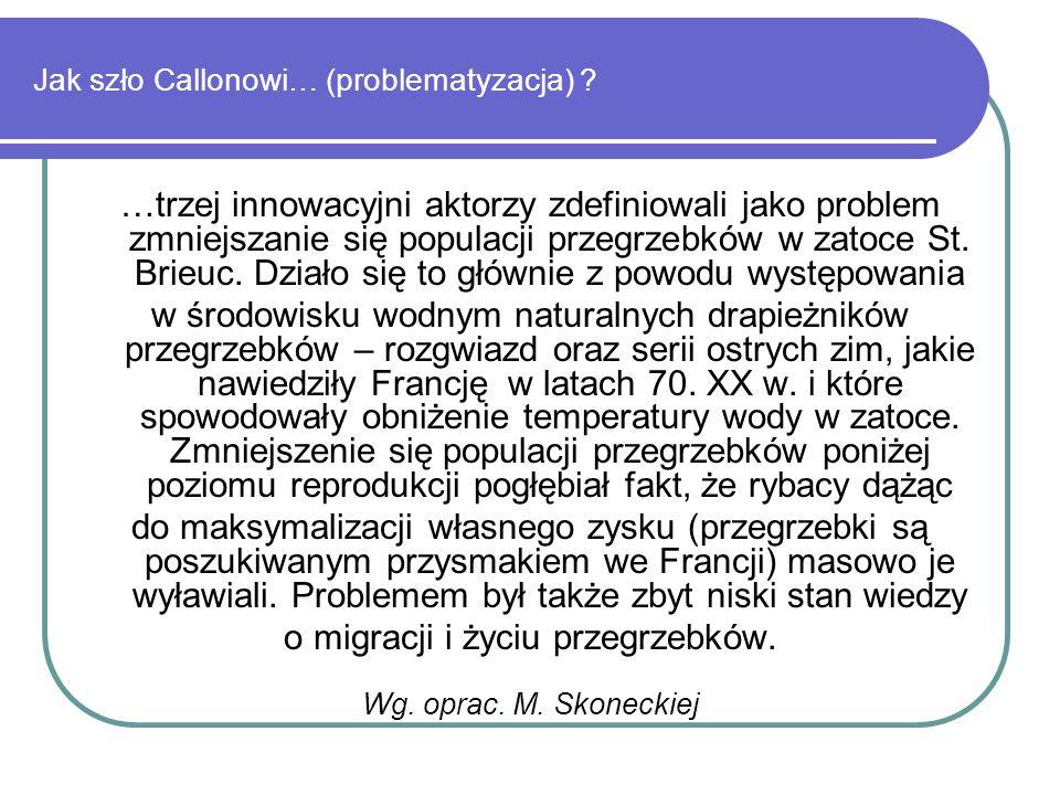 Jak szło Callonowi… (problematyzacja) .