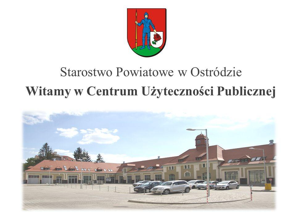 . Starostwo Powiatowe w Ostródzie Witamy w Centrum Użyteczności Publicznej