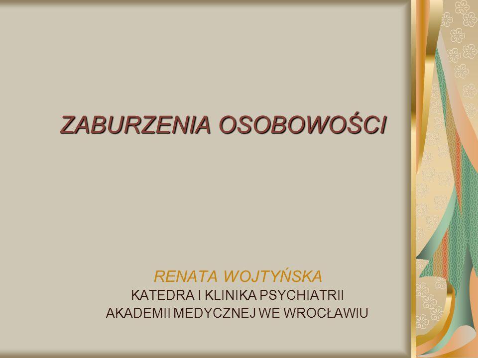 Zaburzenia osobowości kliniczne postacie zaburzeń osobowości wg Bilikiewicza (1992) ZMIANY OSOBOWOŚCI BEZ NARUSZENIA PODSTAWOWEJ STRUKTURY ZMIANY OSOBOWOŚCI BEZ NARUSZENIA PODSTAWOWEJ STRUKTURY (zaburzenia cech) ROZDWOJENIE OSOBOWOŚCI NAPRZEMIENNE ROZDWOJENIE OSOBOWOŚCI NAPRZEMIENNE (zab.