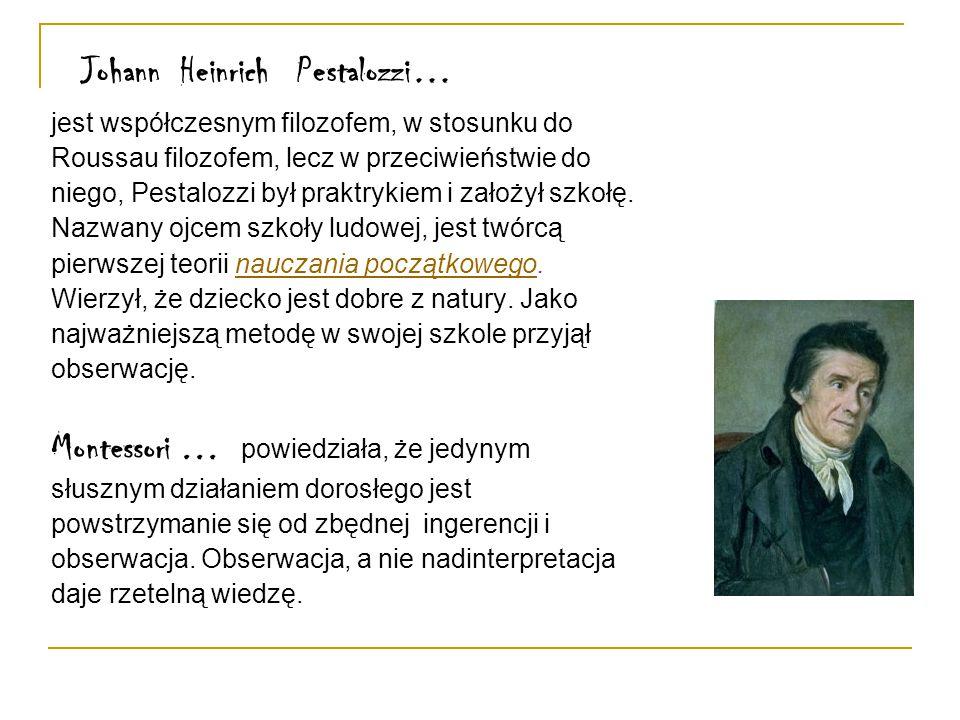Friedrich Froebel rozwinął ideę przedszkola.