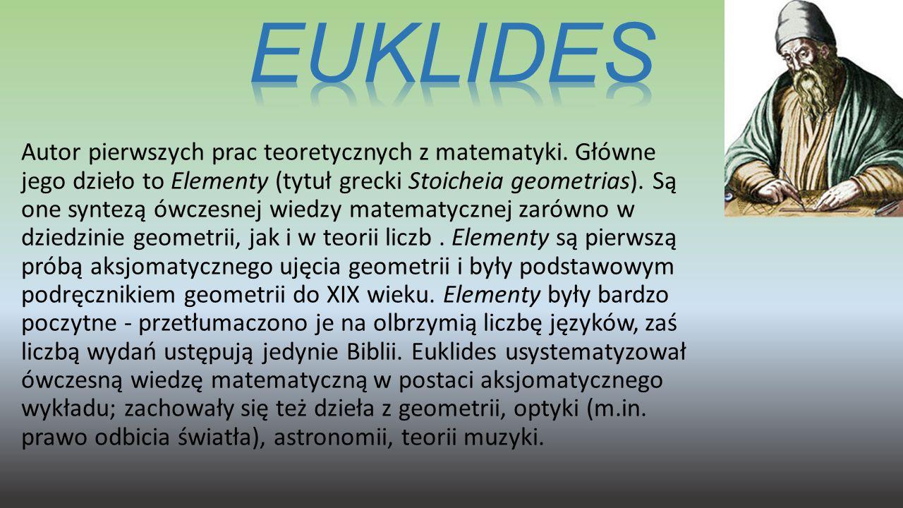 Autor pierwszych prac teoretycznych z matematyki. Główne jego dzieło to Elementy (tytuł grecki Stoicheia geometrias). Są one syntezą ówczesnej wiedzy