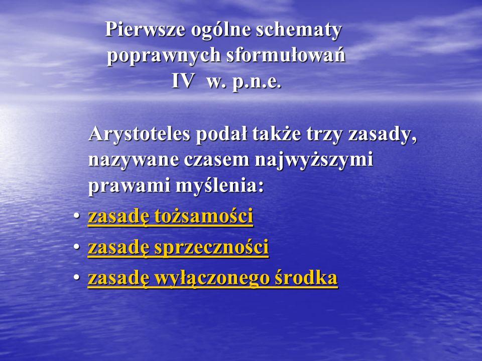 Pierwsze ogólne schematy poprawnych sformułowań IV w.
