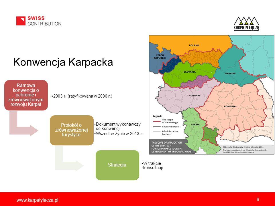 www.karpatylacza.pl Konwencja Karpacka Ramowa konwencja o ochronie i zrównoważonym rozwoju Karpat 2003 r. (ratyfikowana w 2006 r.) Protokół o zrównowa