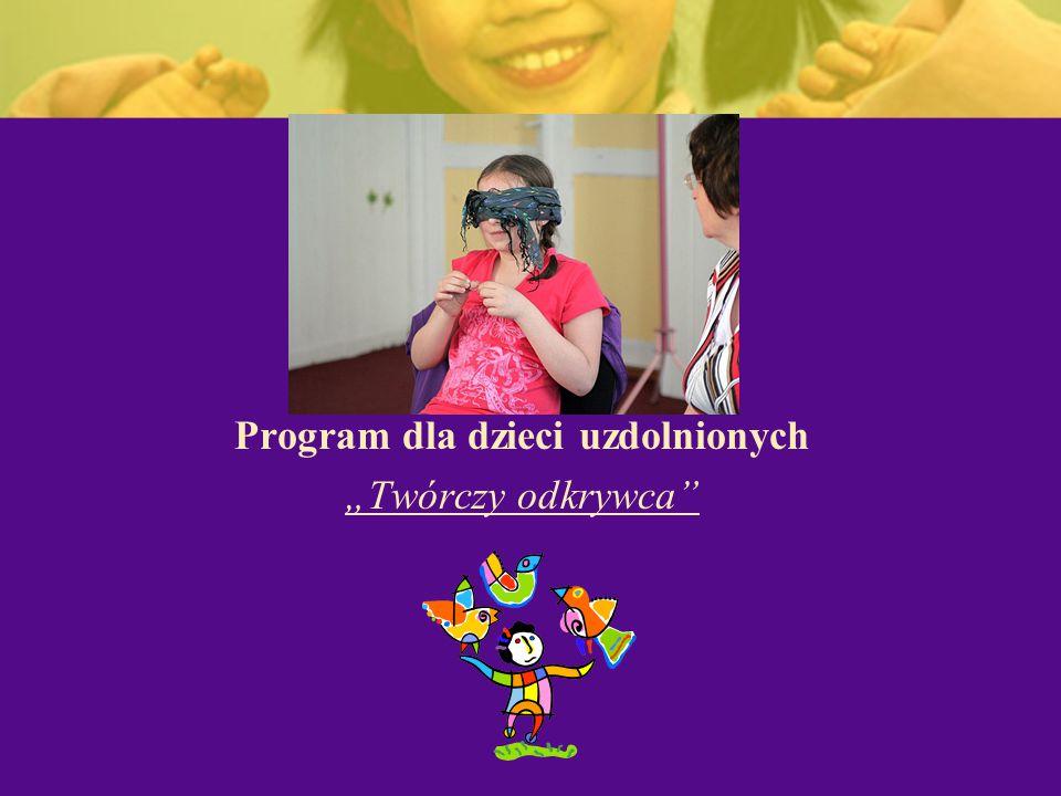 """Program dla dzieci uzdolnionych """"Twórczy odkrywca"""""""
