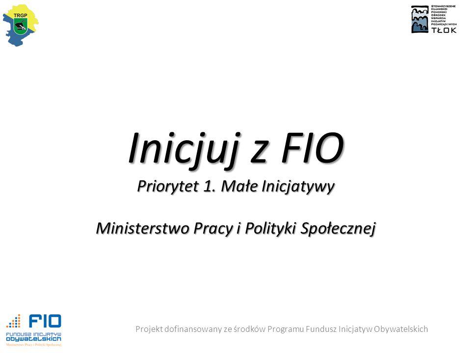 Inicjuj z FIO Priorytet 1.