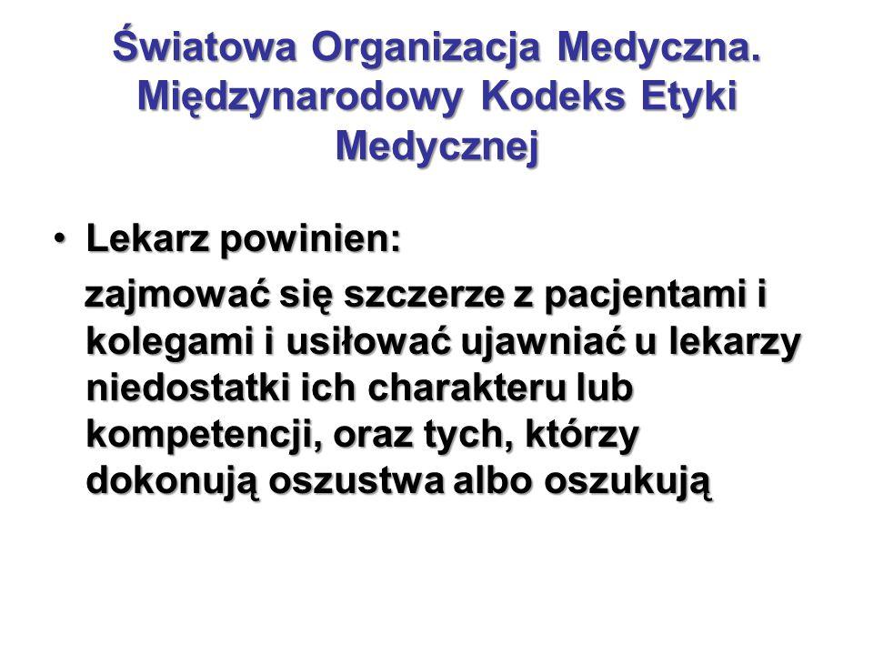 Światowa Organizacja Medyczna.