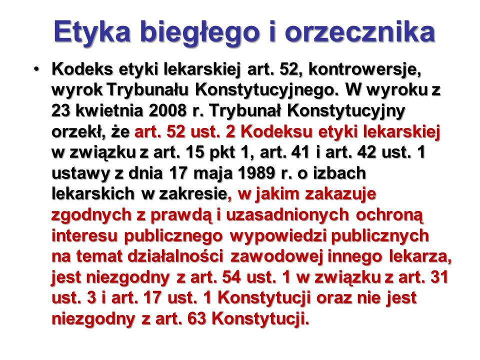 Etyka biegłego i orzecznika Kodeks etyki lekarskiej art.