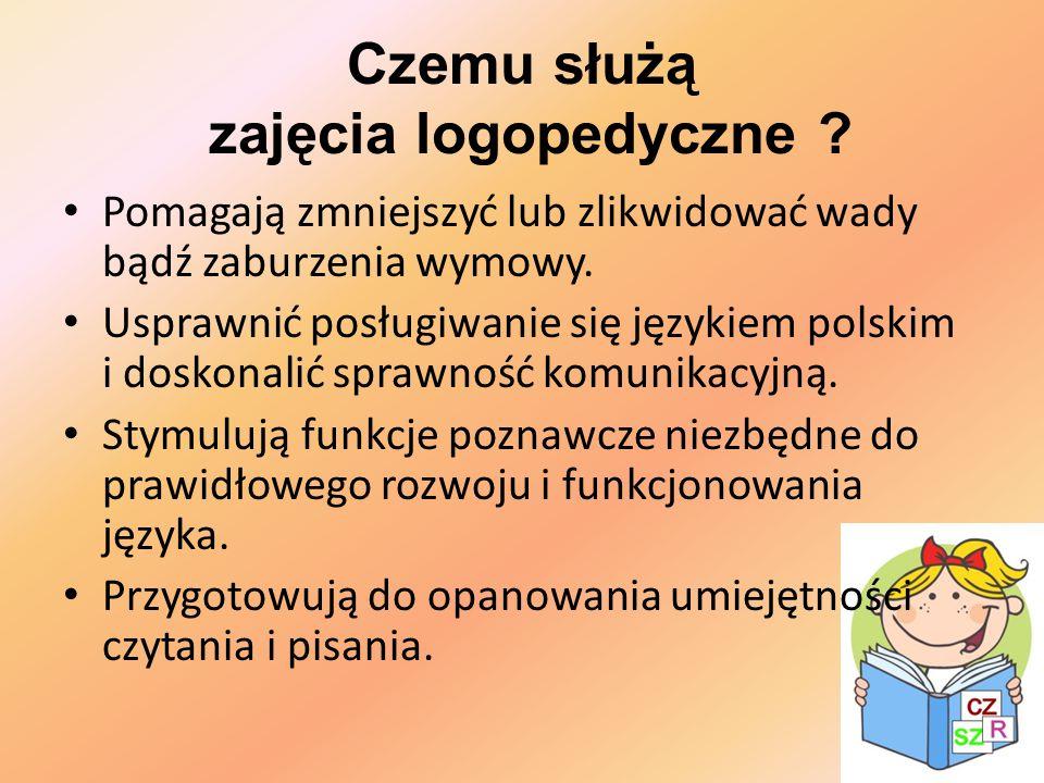 Czemu służą zajęcia logopedyczne ? Pomagają zmniejszyć lub zlikwidować wady bądź zaburzenia wymowy. Usprawnić posługiwanie się językiem polskim i dosk