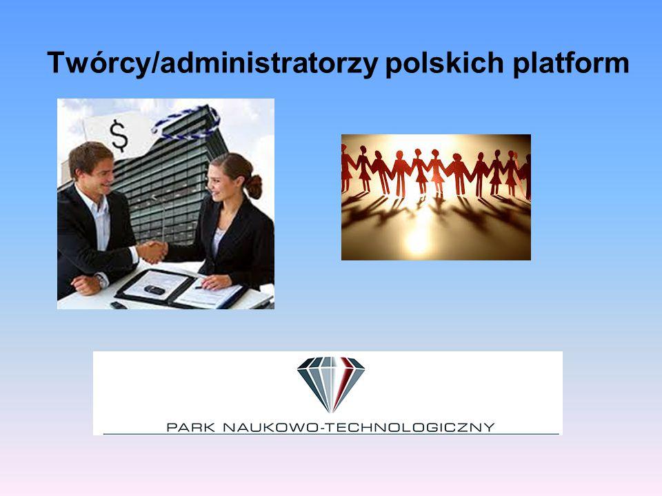 Twórcy/administratorzy polskich platform