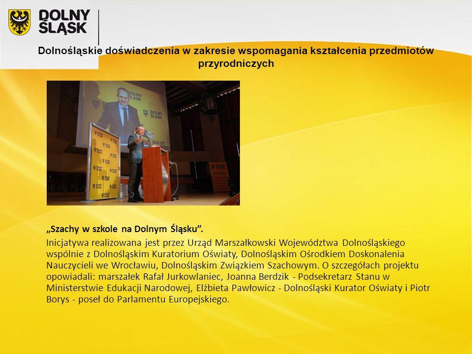 """Dolnośląskie doświadczenia w zakresie wspomagania kształcenia przedmiotów przyrodniczych """"Szachy w szkole na Dolnym Śląsku ."""