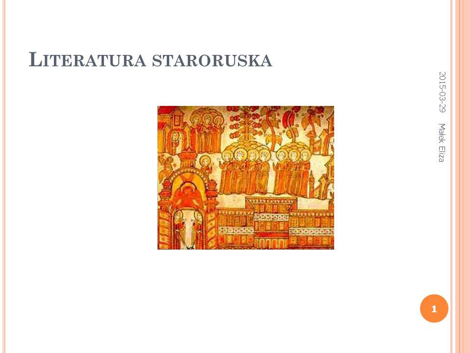 1 L ITERATURA STARORUSKA 2015-03-29 1 Małek Eliza