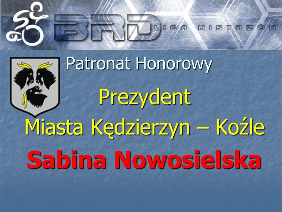 Patronat Honorowy Prezydent Miasta Kędzierzyn – Koźle Sabina Nowosielska