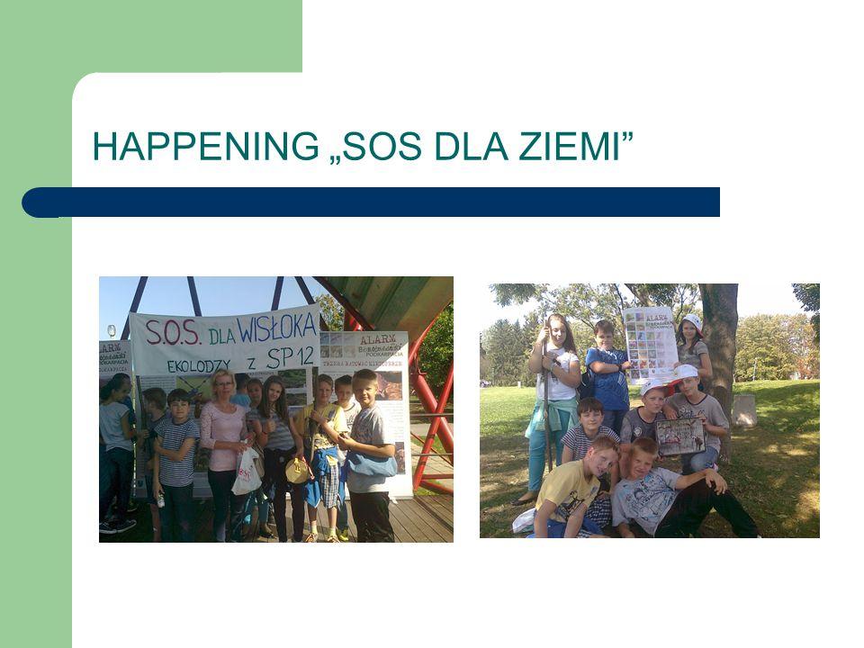 """HAPPENING """"SOS DLA ZIEMI"""""""