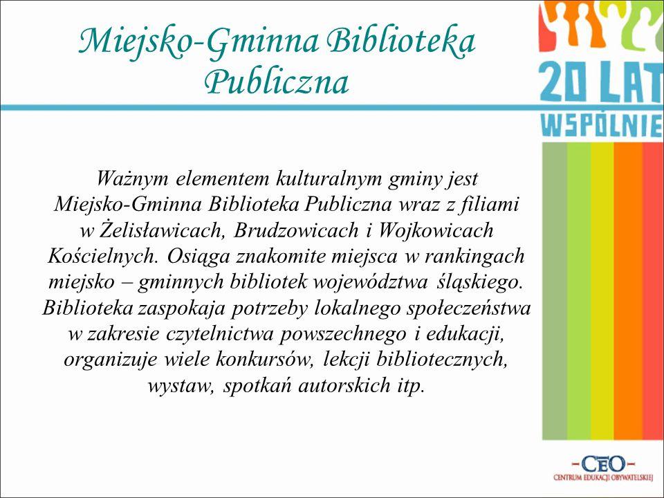Miejsko-Gminna Biblioteka Publiczna Ważnym elementem kulturalnym gminy jest Miejsko-Gminna Biblioteka Publiczna wraz z filiami w Żelisławicach, Brudzo