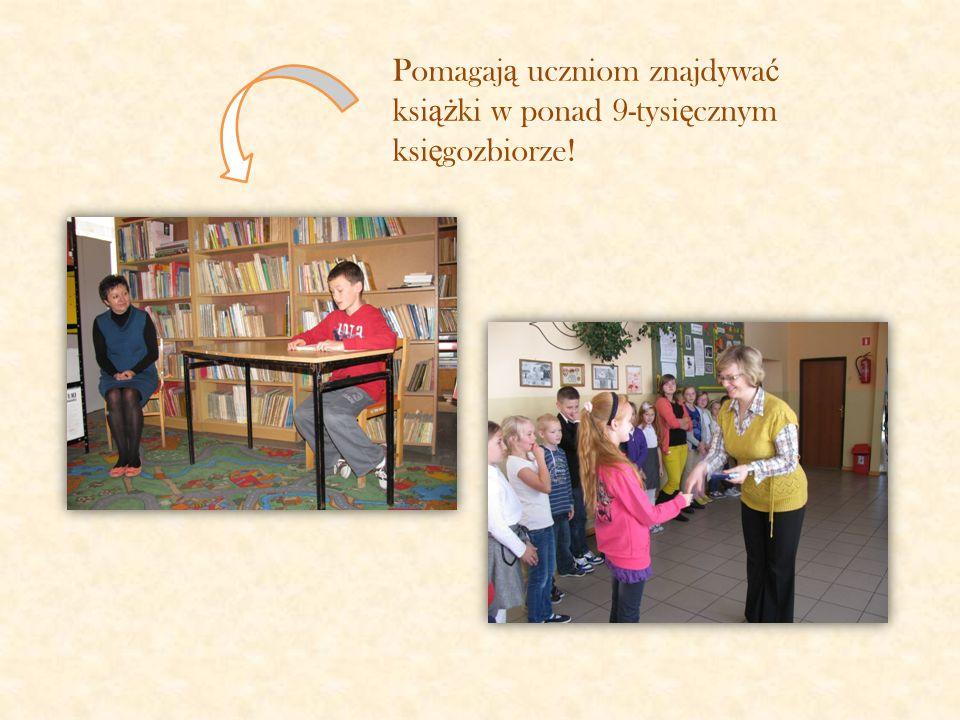 W naszej szkole pracuj ą dwie wspania ł e bibliotekarki: Pani Agnieszka Lewandowska oraz Pani Zofia Niedzielak