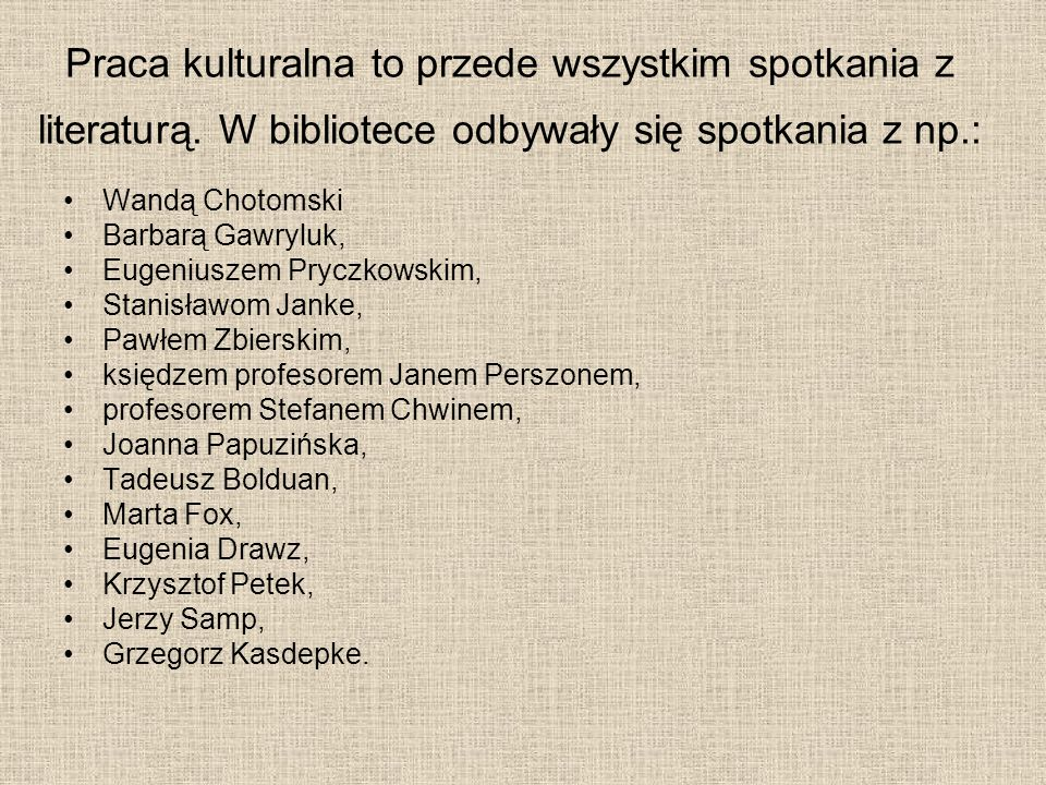 Biblioteka przy współpracy Mirosława Odynieckiego organizuje cykliczne spotkania – wieczory poetyckie