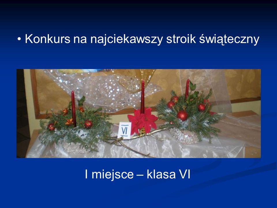 Konkurs na najciekawszy stroik świąteczny I miejsce – klasa VI
