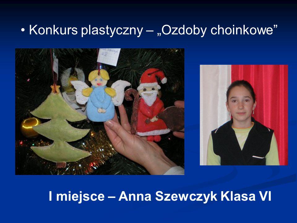 """Konkurs plastyczny – """"Ozdoby choinkowe I miejsce – Anna Szewczyk Klasa VI"""