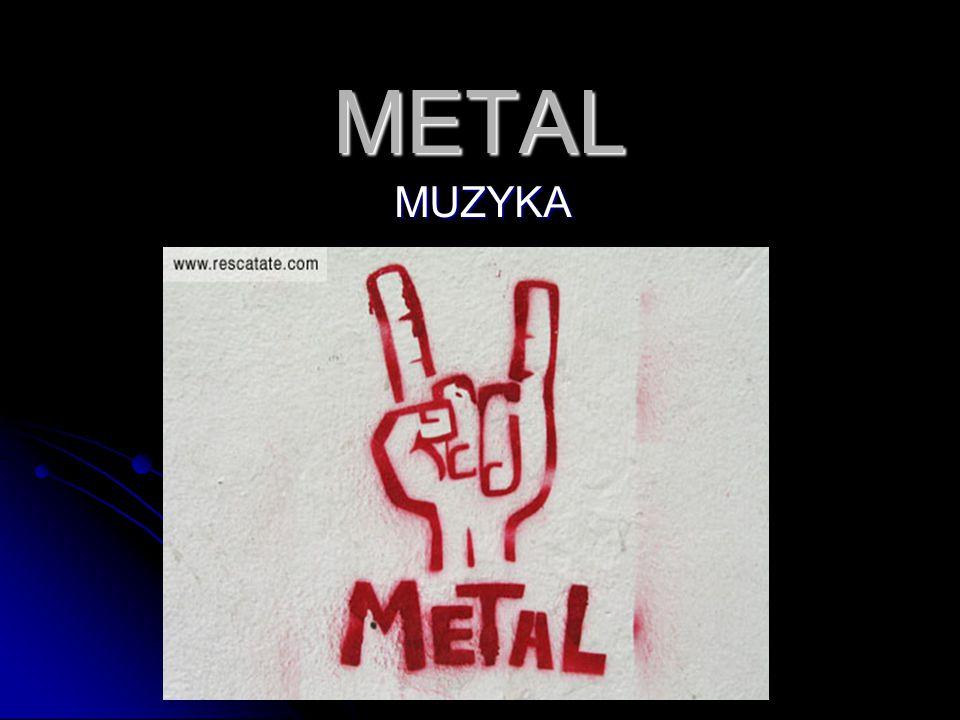 METAL MUZYKA