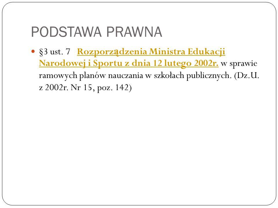 PODSTAWA PRAWNA §3 ust.