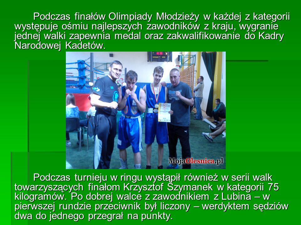 Podczas finałów Olimpiady Młodzieży w każdej z kategorii występuje ośmiu najlepszych zawodników z kraju, wygranie jednej walki zapewnia medal oraz zakwalifikowanie do Kadry Narodowej Kadetów.