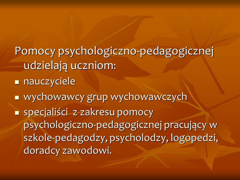 Pomoc psychologiczno-pedagogiczna w szkole organizowana jest z inicjatywy: ucznia ucznia rodziców ucznia rodziców ucznia nauczyciela, wychowawcy grup wychowawczych lub specjalisty prowadzącego zajęcia z uczniem nauczyciela, wychowawcy grup wychowawczych lub specjalisty prowadzącego zajęcia z uczniem poradni psychologiczno-pedagogicznej w tym poradni specjalistycznej poradni psychologiczno-pedagogicznej w tym poradni specjalistycznej pomocy nauczyciela pomocy nauczyciela