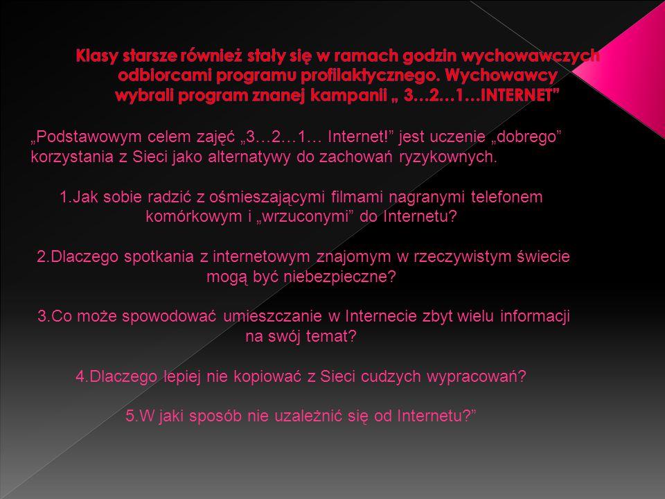 """""""Podstawowym celem zajęć """"3…2…1… Internet! jest uczenie """"dobrego korzystania z Sieci jako alternatywy do zachowań ryzykownych."""