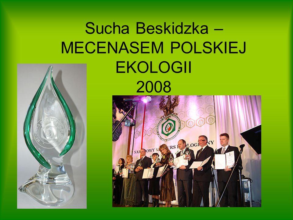 Sucha Beskidzka – MECENASEM POLSKIEJ EKOLOGII 2008
