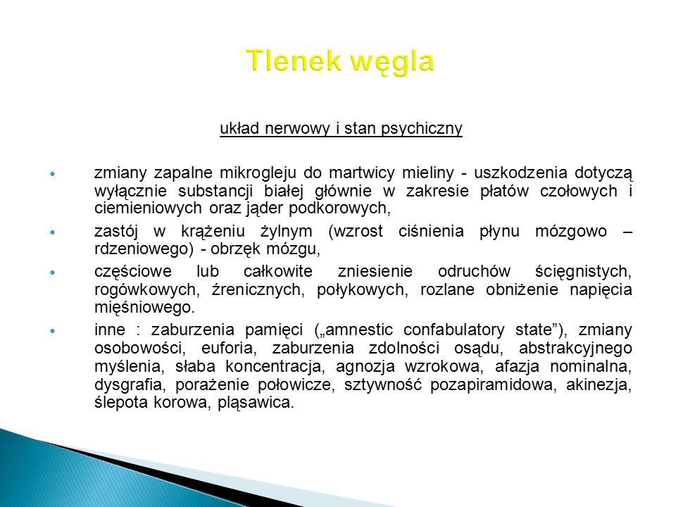 układ nerwowy i stan psychiczny zmiany zapalne mikrogleju do martwicy mieliny - uszkodzenia dotyczą wyłącznie substancji białej głównie w zakresie pła