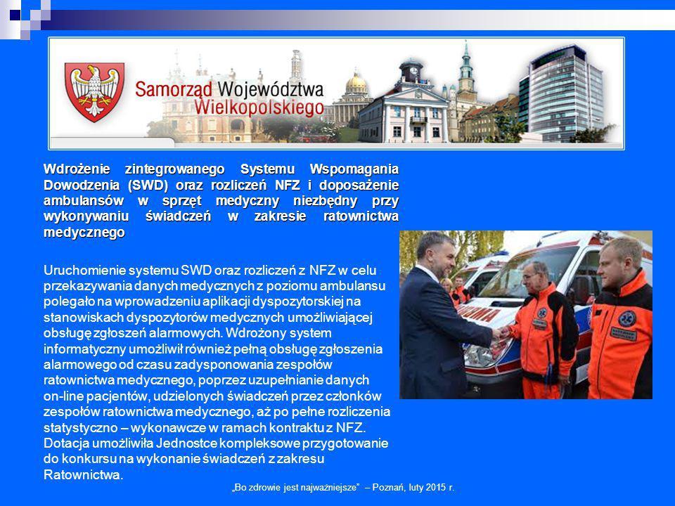 Wdrożenie zintegrowanego Systemu Wspomagania Dowodzenia (SWD) oraz rozliczeń NFZ i doposażenie ambulansów w sprzęt medyczny niezbędny przy wykonywaniu