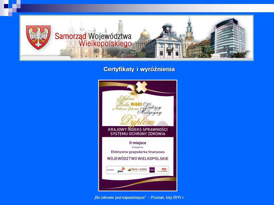 """""""Bo zdrowie jest najważniejsze"""" – Poznań, luty 2015 r. Certyfikaty i wyróżnienia"""