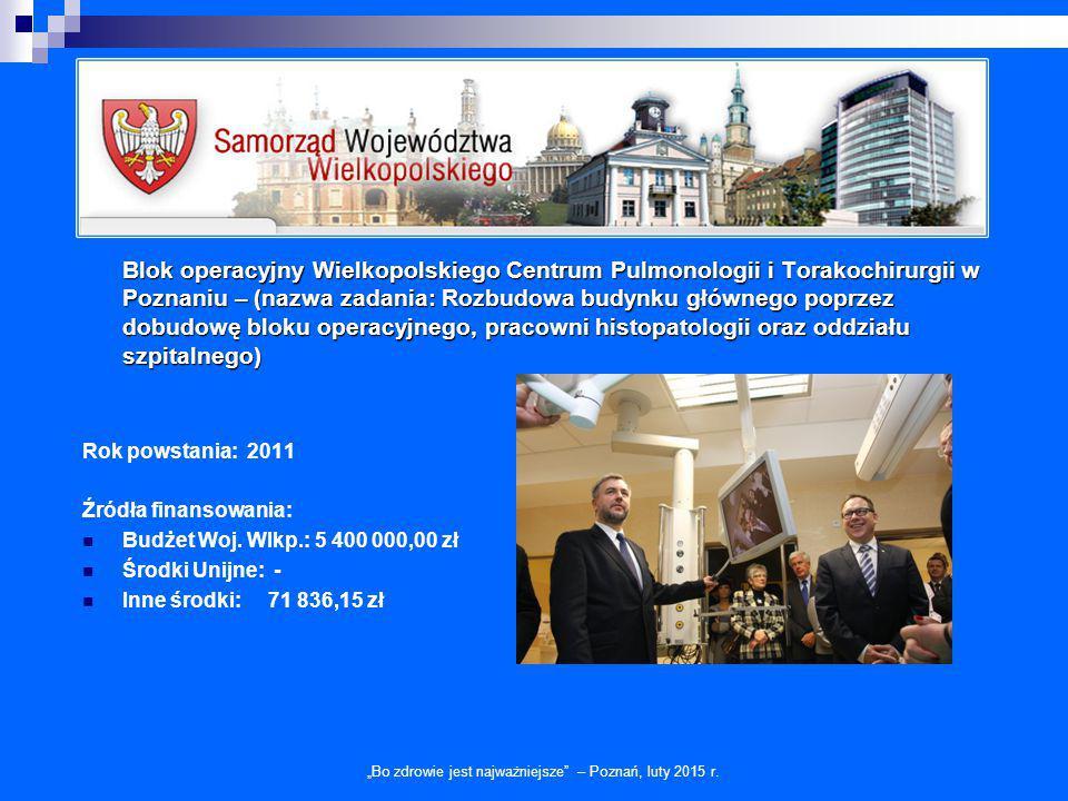 Blok operacyjny Wielkopolskiego Centrum Pulmonologii i Torakochirurgii w Poznaniu – (nazwa zadania: Rozbudowa budynku głównego poprzez dobudowę bloku