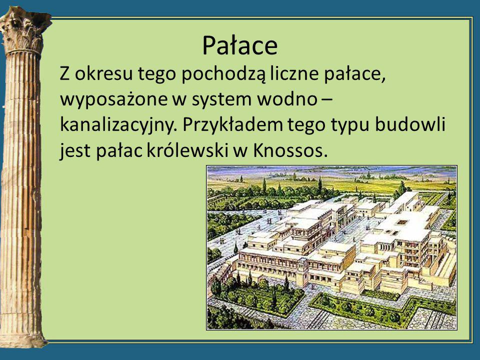 Pałace Z okresu tego pochodzą liczne pałace, wyposażone w system wodno – kanalizacyjny. Przykładem tego typu budowli jest pałac królewski w Knossos.