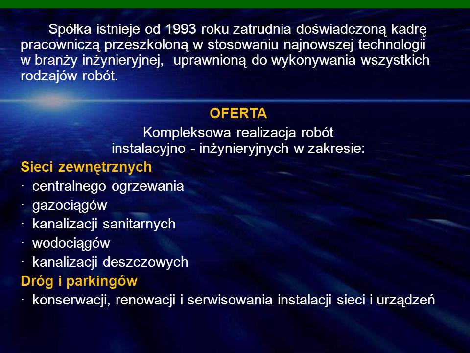 OFERTAOFERTA Przedsiębiorstwo MD istnieje od stycznia 1992 roku.