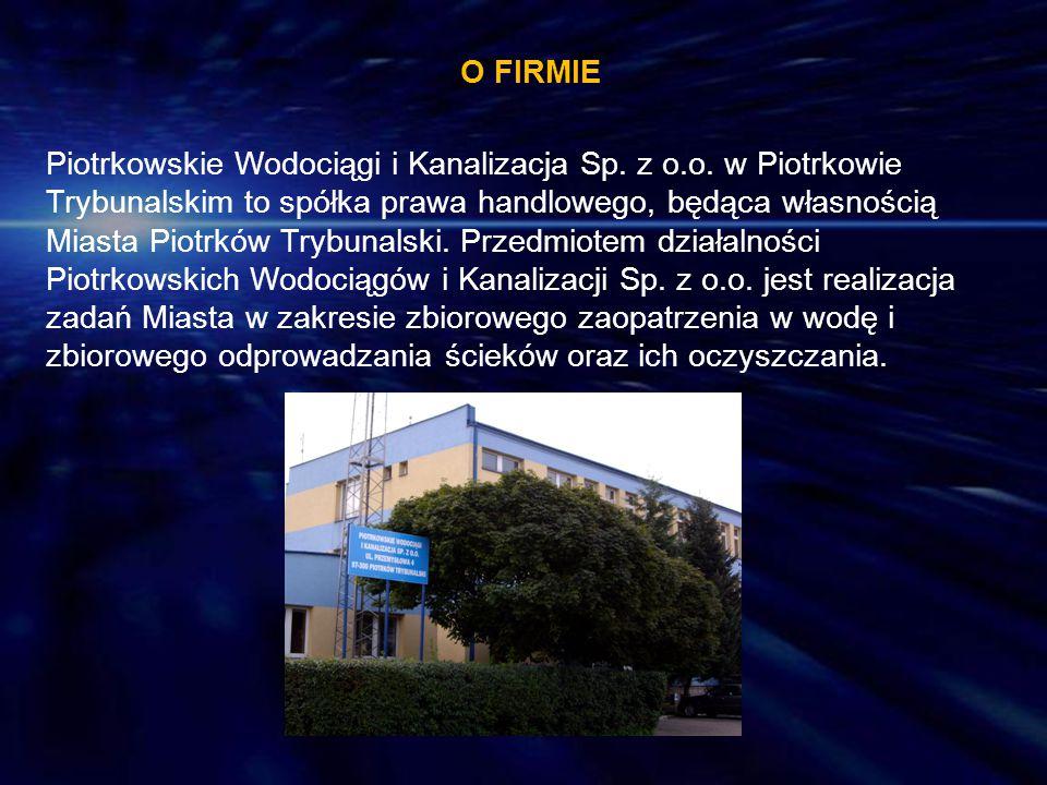 O FIRMIE Piotrkowskie Wodociągi i Kanalizacja Sp. z o.o. w Piotrkowie Trybunalskim to spółka prawa handlowego, będąca własnością Miasta Piotrków Trybu