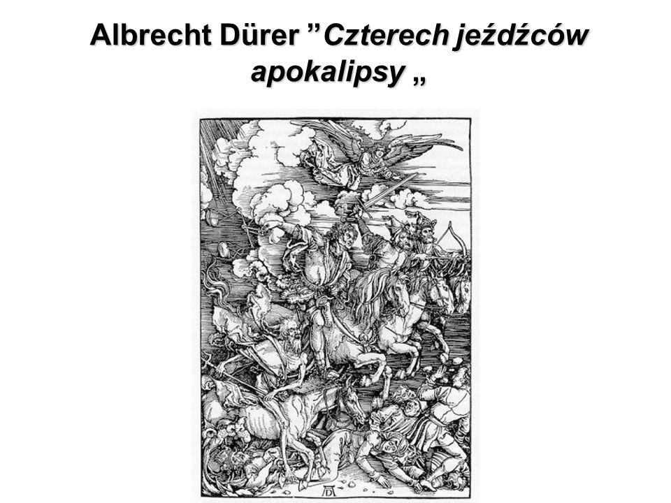 """Albrecht Dürer """"Czterech jeźdźców apokalipsy """""""