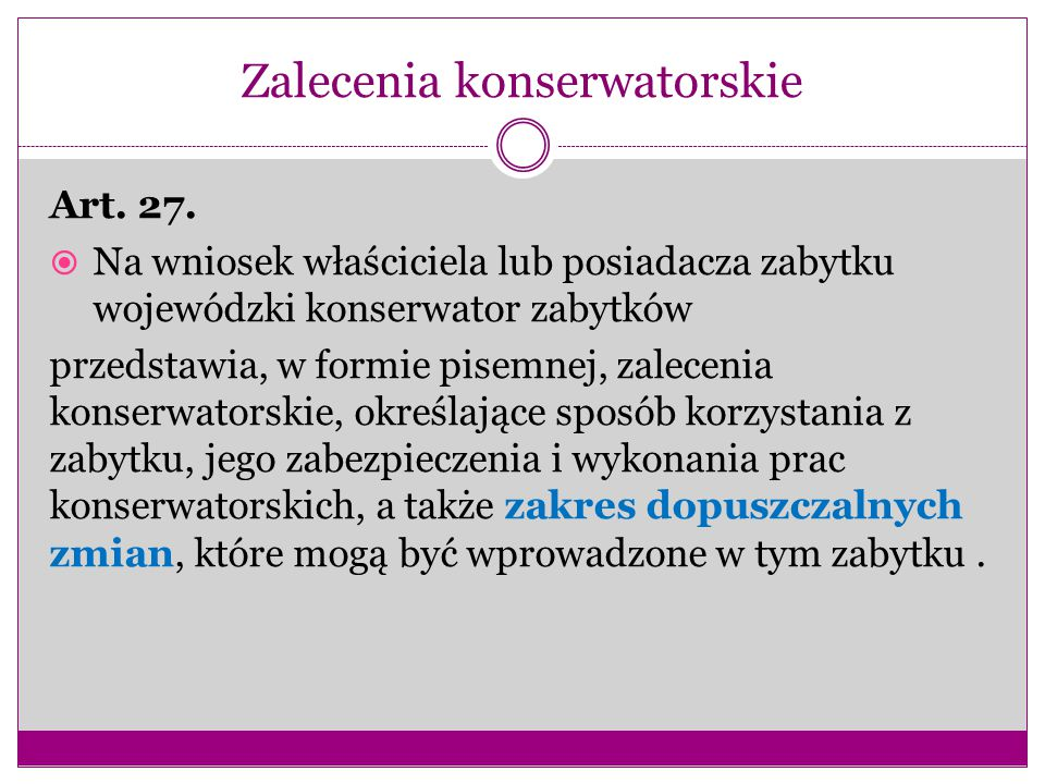 Zalecenia konserwatorskie Art.27.
