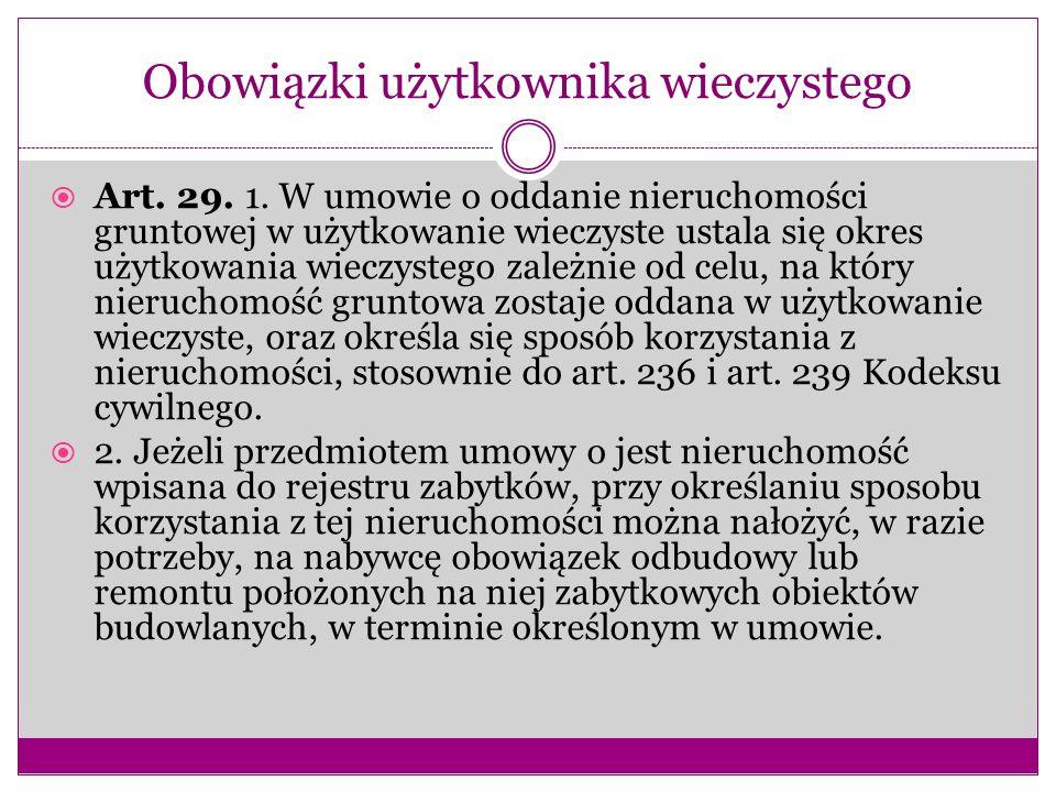 Obowiązki użytkownika wieczystego  Art.29. 1.
