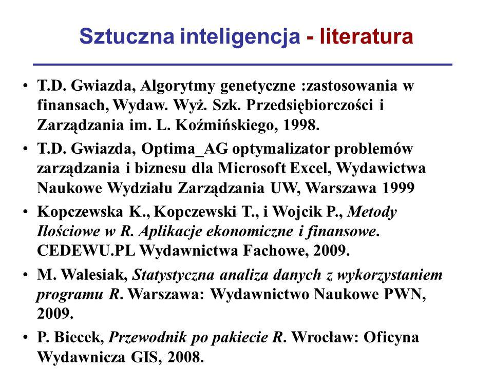 Sztuczna inteligencja - literatura T.D. Gwiazda, Algorytmy genetyczne :zastosowania w finansach, Wydaw. Wyż. Szk. Przedsiębiorczości i Zarządzania im.