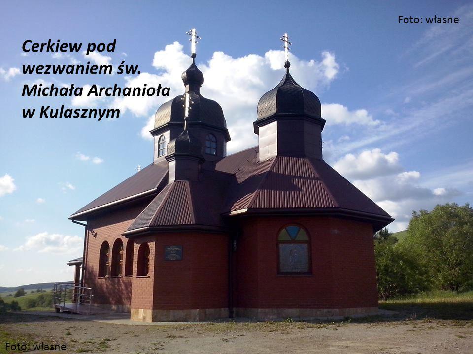 Cerkiew pod wezwaniem św. Michała Archanioła w Kulasznym Foto: własne