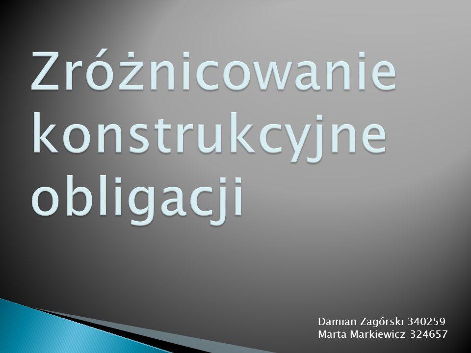 Damian Zagórski 340259 Marta Markiewicz 324657