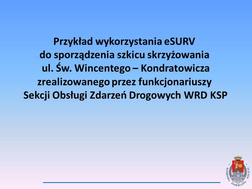Przykład wykorzystania eSURV do sporządzenia szkicu skrzyżowania ul.
