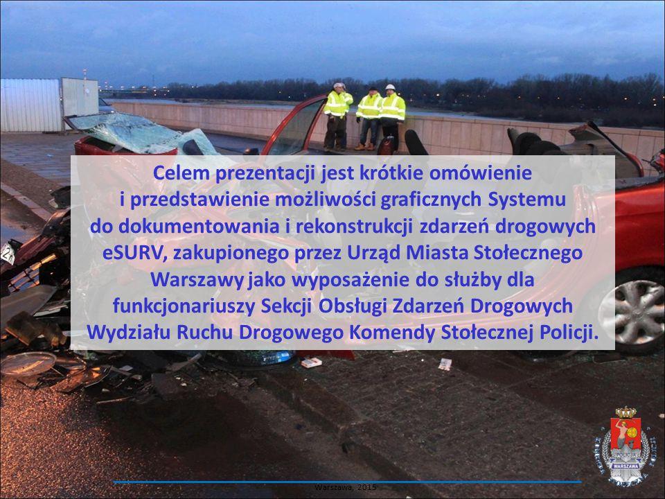 Celem prezentacji jest krótkie omówienie i przedstawienie możliwości graficznych Systemu do dokumentowania i rekonstrukcji zdarzeń drogowych eSURV, zakupionego przez Urząd Miasta Stołecznego Warszawy jako wyposażenie do służby dla funkcjonariuszy Sekcji Obsługi Zdarzeń Drogowych Wydziału Ruchu Drogowego Komendy Stołecznej Policji.