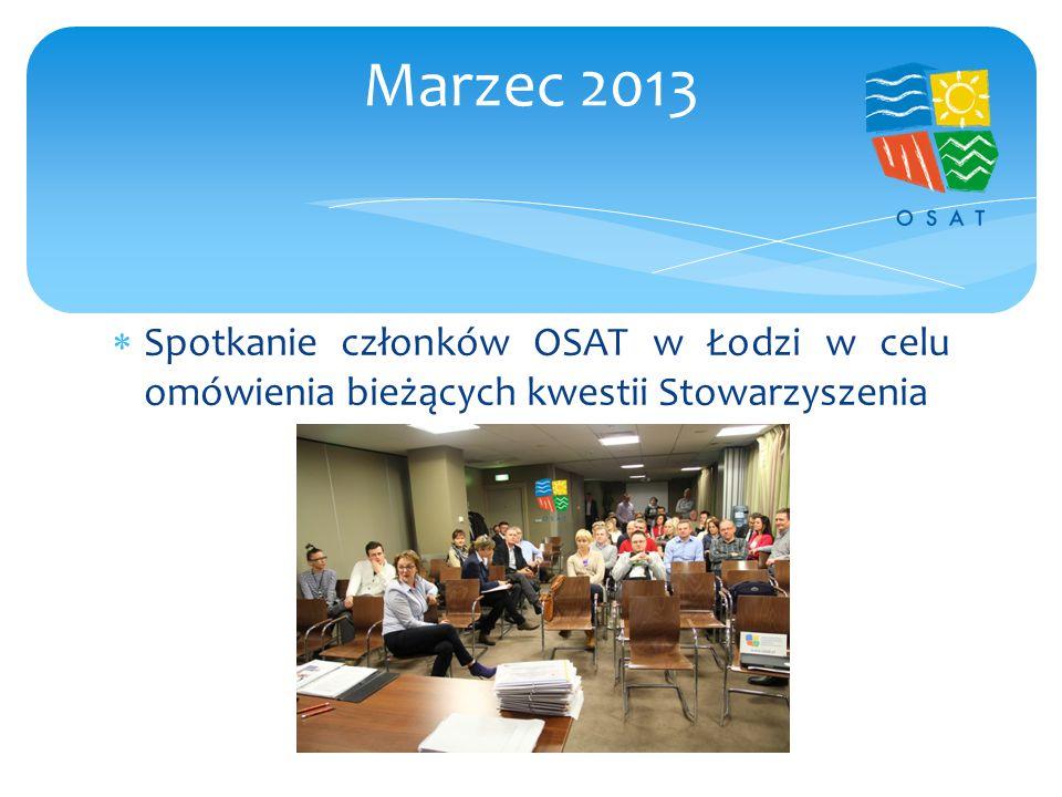  Spotkanie członków OSAT w Łodzi w celu omówienia bieżących kwestii Stowarzyszenia Marzec 2013