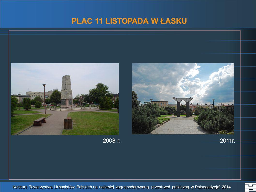 PLAC 11 LISTOPADA W ŁASKU 2008 r.