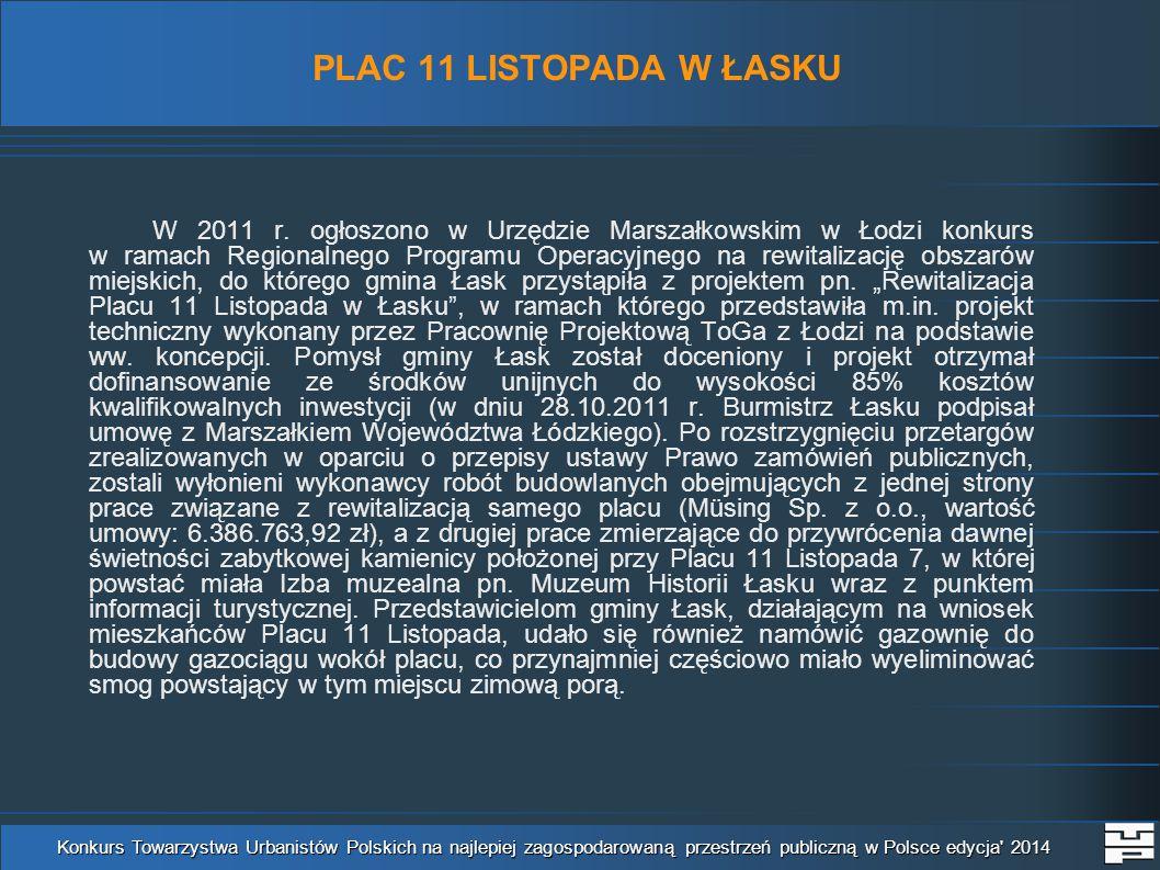 PLAC 11 LISTOPADA W ŁASKU W 2011 r.
