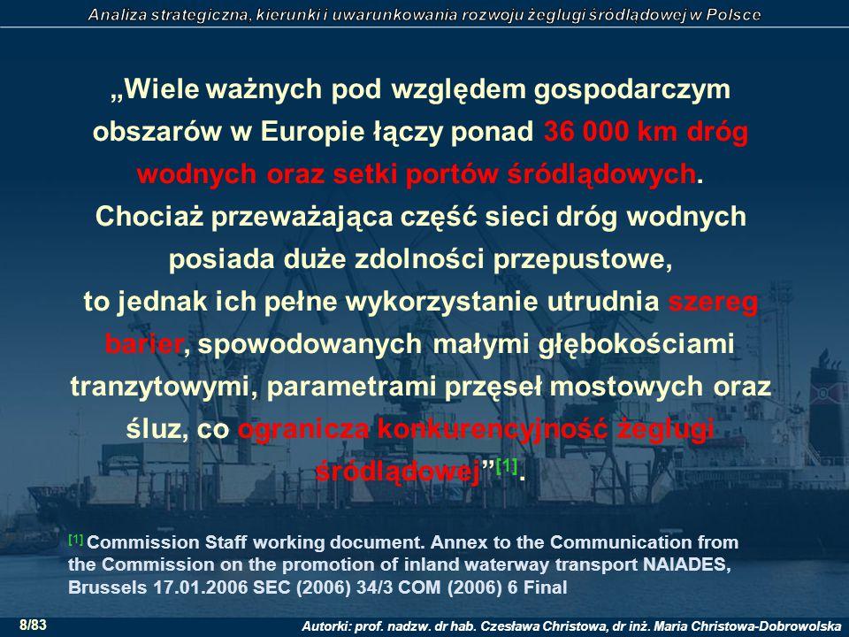 """Autorki: prof. nadzw. dr hab. Czesława Christowa, dr inż. Maria Christowa-Dobrowolska 8/83 """"Wiele ważnych pod względem gospodarczym obszarów w Europie"""